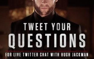 Twitter Chat with Hugh Jackman of 'Wolverine'