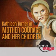 Theatre Review: 'Mother Courage and Her Children' at Arena Stage