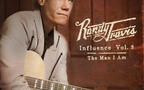 Randy Travis'  Influence Vol.2: The Man I Am Available on Itunes. Listen to Songs and Watch Videos Here