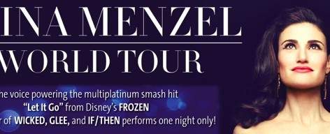 Idina Menzel,Singer and Star Of Frozen,Wicked and Glee Announces 2015 Concert Tour. All Ticket Info and Tour Dates Here
