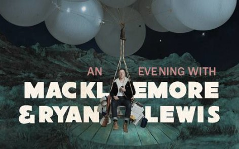 An Evening with Macklemore & Ryan Lewis All Tour Dates and Ticket Info Here