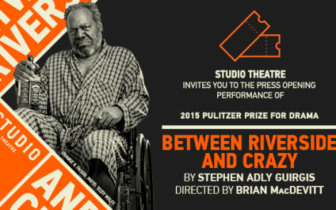 "Studio Theatre Kicks Off 2016 with Pulitzer Prize-Winning ""Between Riverside and Crazy"""