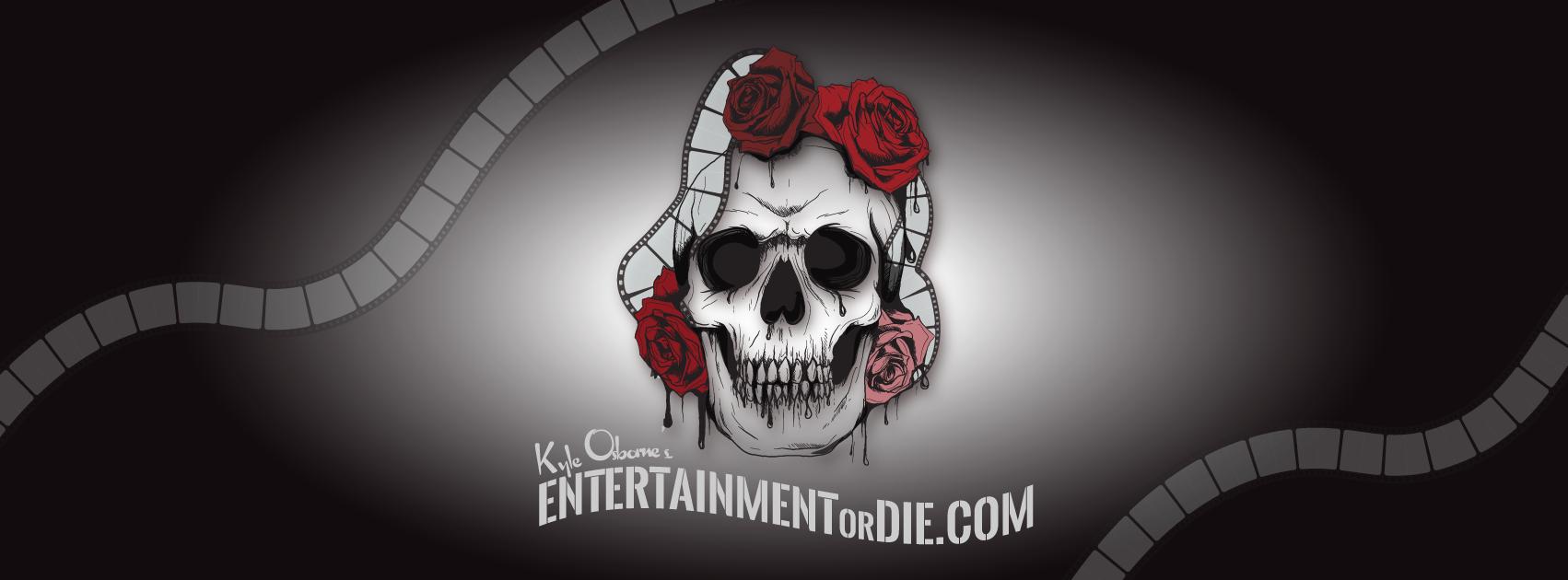 Kyle Osborne's EntertainmentOrDie.Com